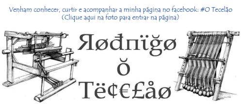#O Tecelão
